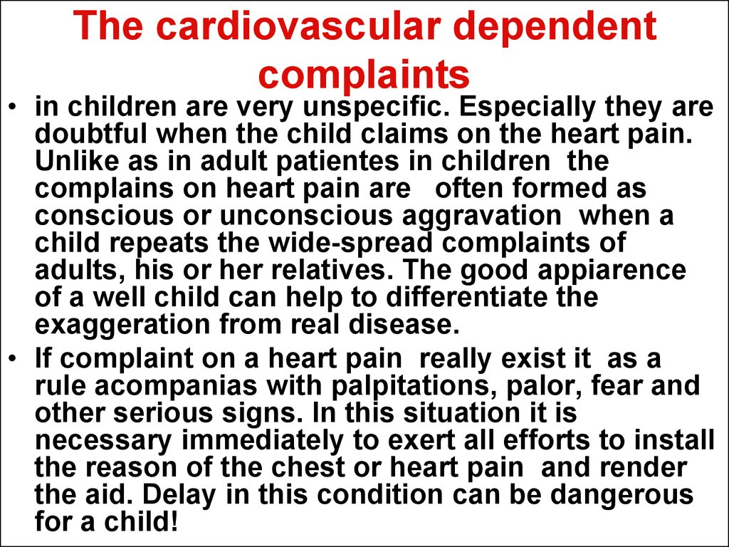 The cardiovascular dependent complaints