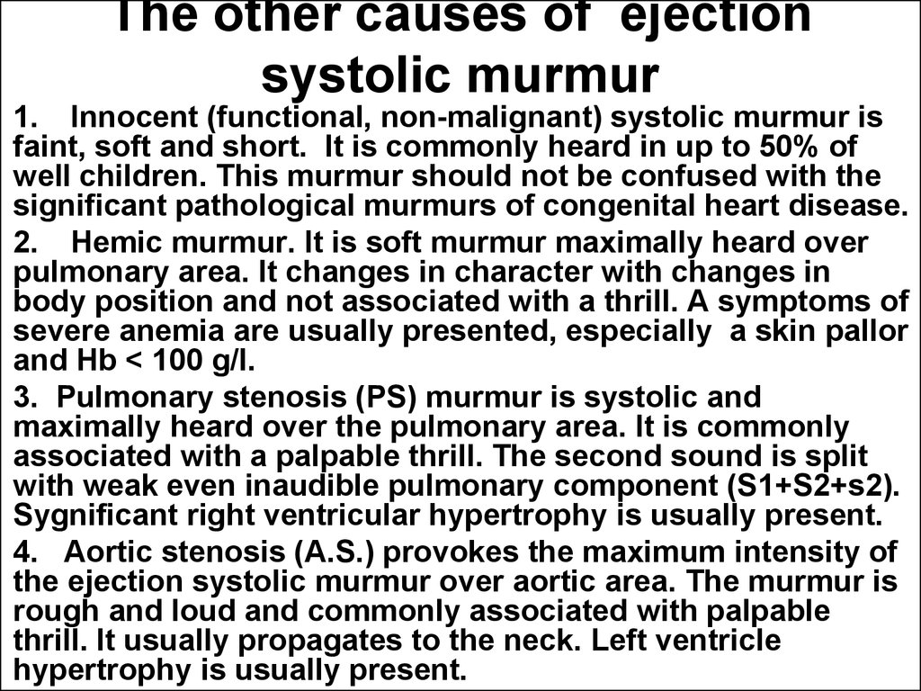 The other causes of ejection systolic murmur