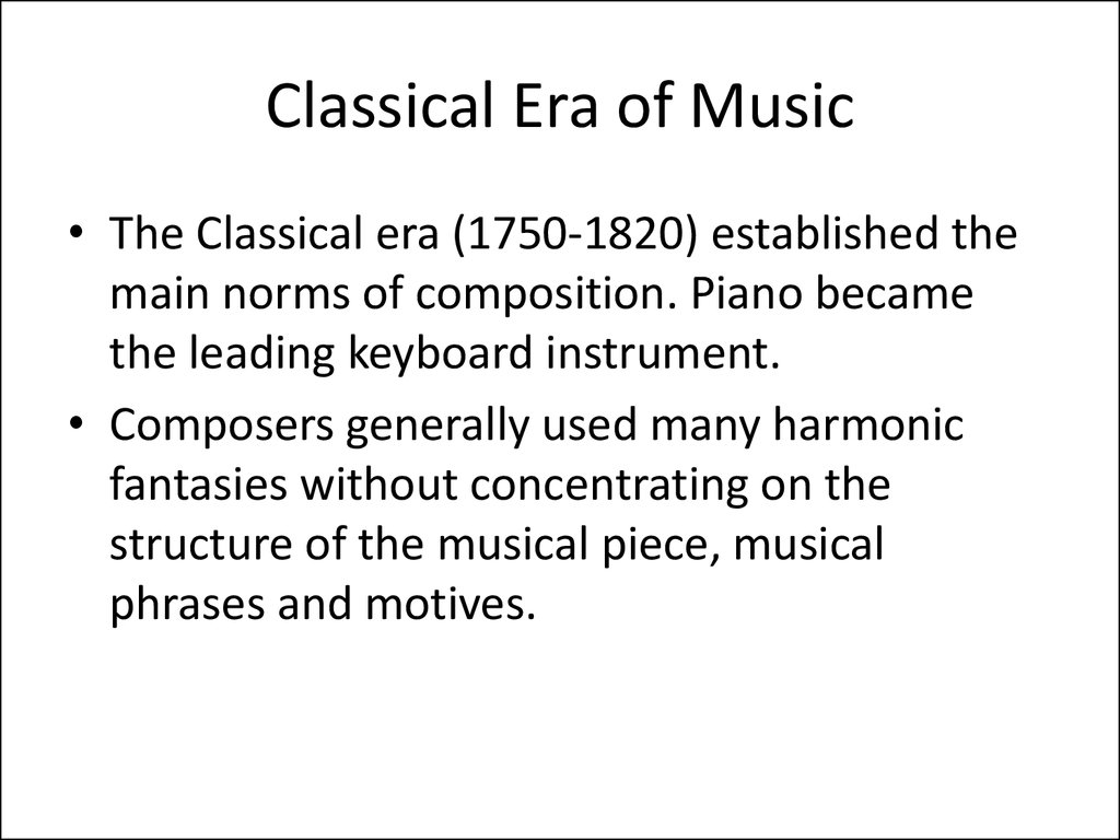 Classical Era of Music