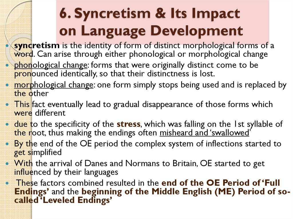 6. Syncretism & Its Impact on Language Development