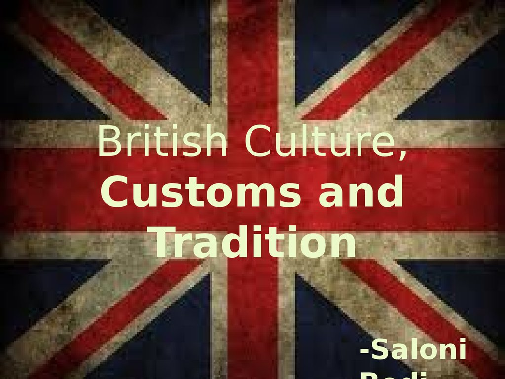 Customs and traditions in uk essay