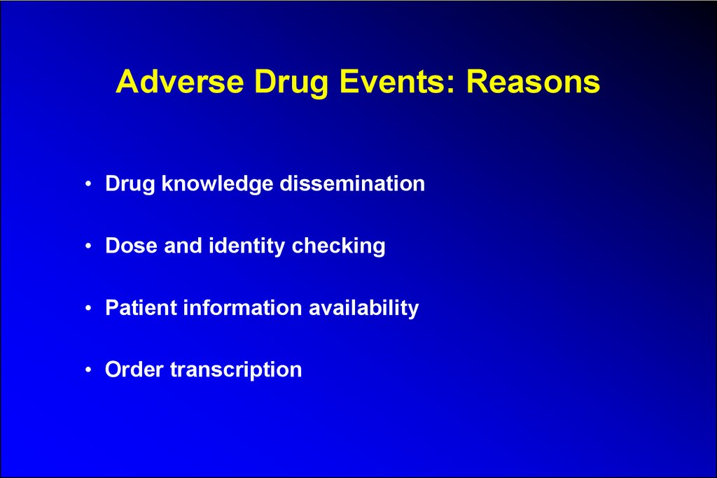 Adverse Drug Events: Reasons