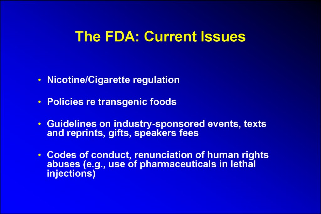 The FDA: Current Issues