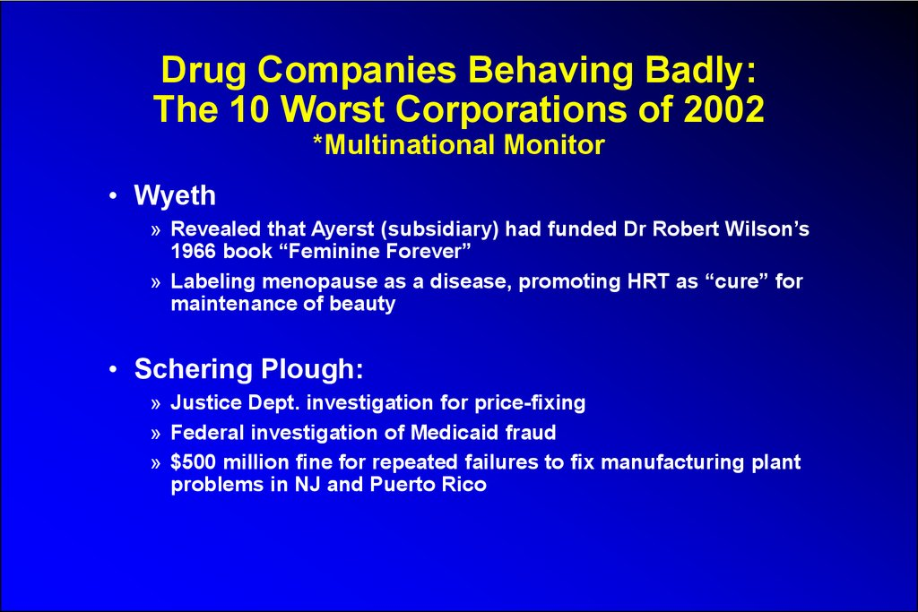 Drug Companies Behaving Badly: The 10 Worst Corporations of 2002 *Multinational Monitor