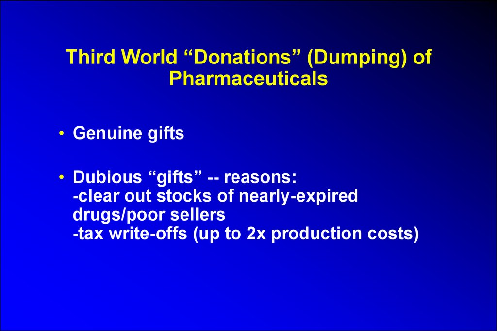 "Third World ""Donations"" (Dumping) of Pharmaceuticals"