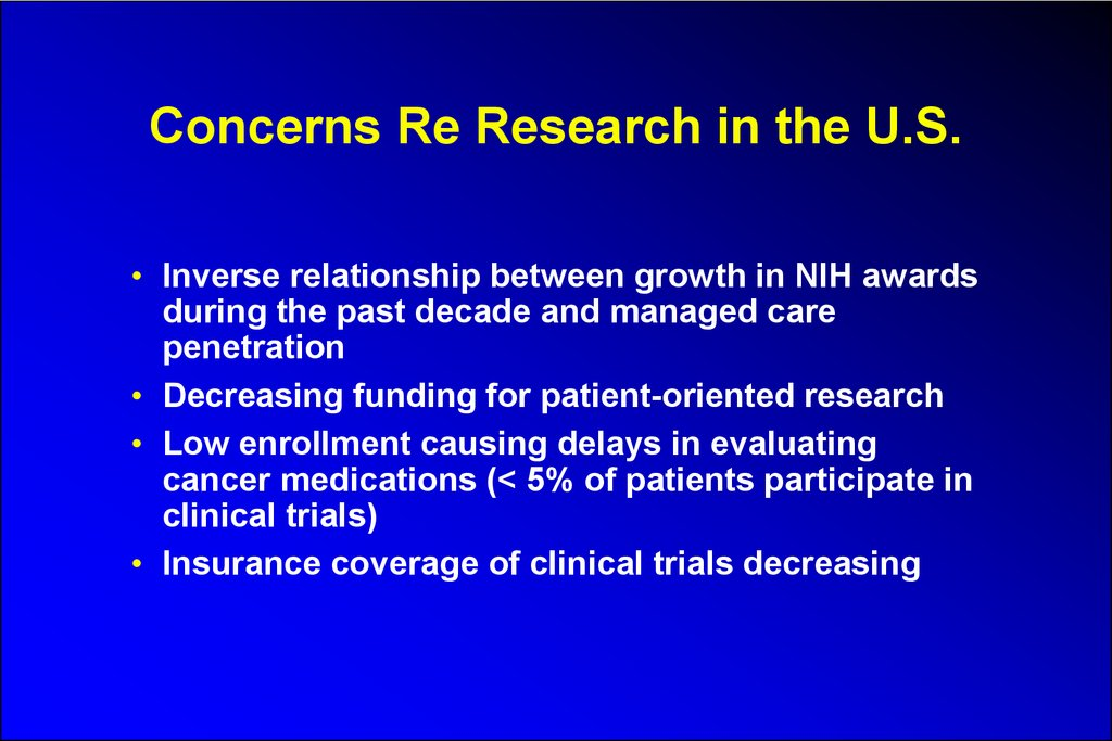 Concerns Re Research in the U.S.