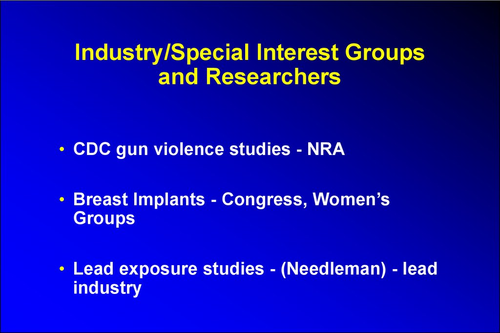 Industry/Special Interest Groups and Researchers