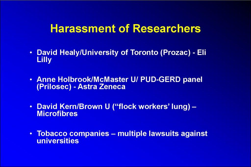 Harassment of Researchers