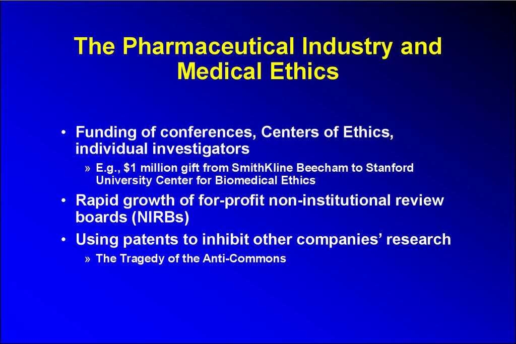 The Pharmaceutical Industry and Medical Ethics