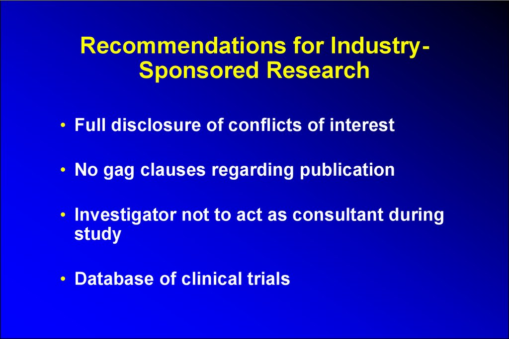 Recommendations for Industry-Sponsored Research