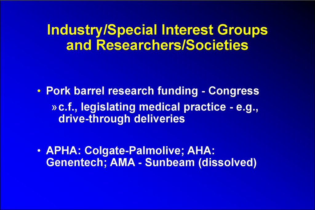 Industry/Special Interest Groups and Researchers/Societies