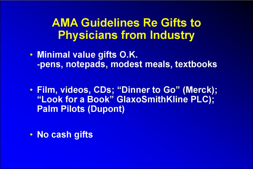 AMA Guidelines Re Gifts to Physicians from Industry