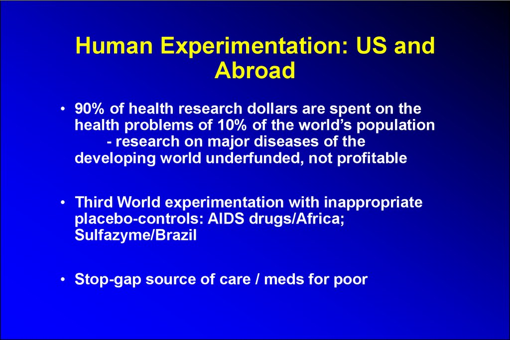 Human Experimentation: US and Abroad