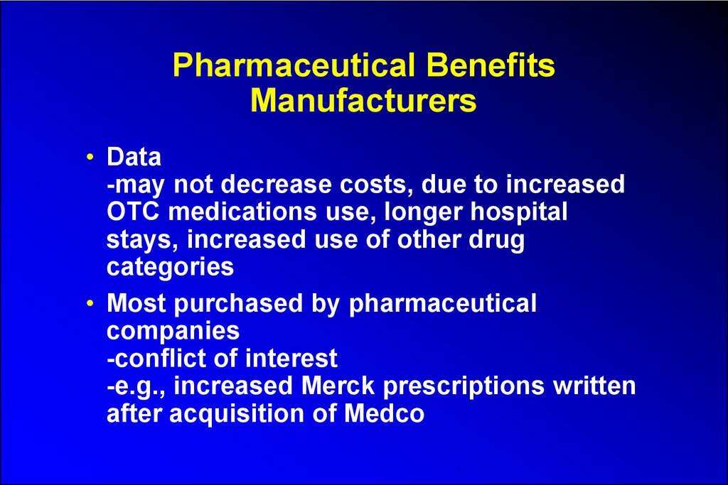 Pharmaceutical Benefits Manufacturers