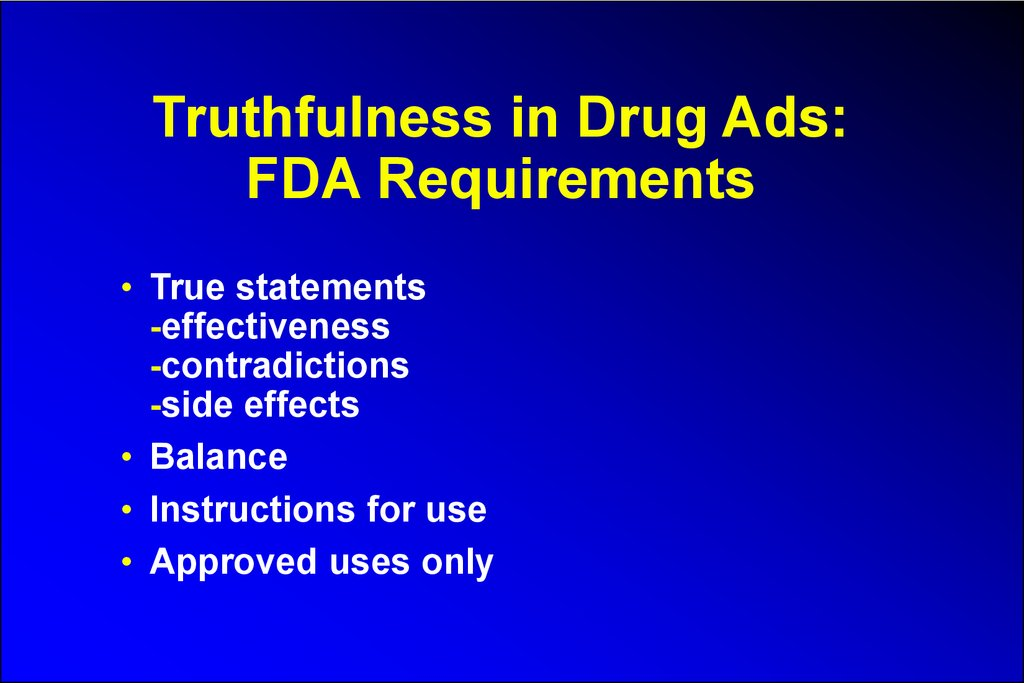 Truthfulness in Drug Ads: FDA Requirements