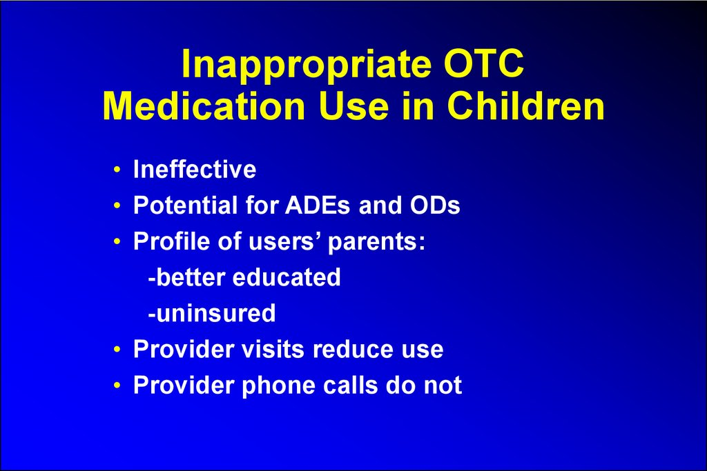 Inappropriate OTC Medication Use in Children