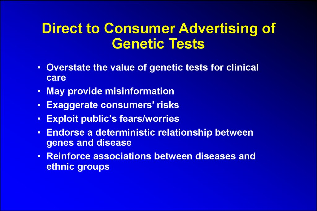 Direct to Consumer Advertising of Genetic Tests