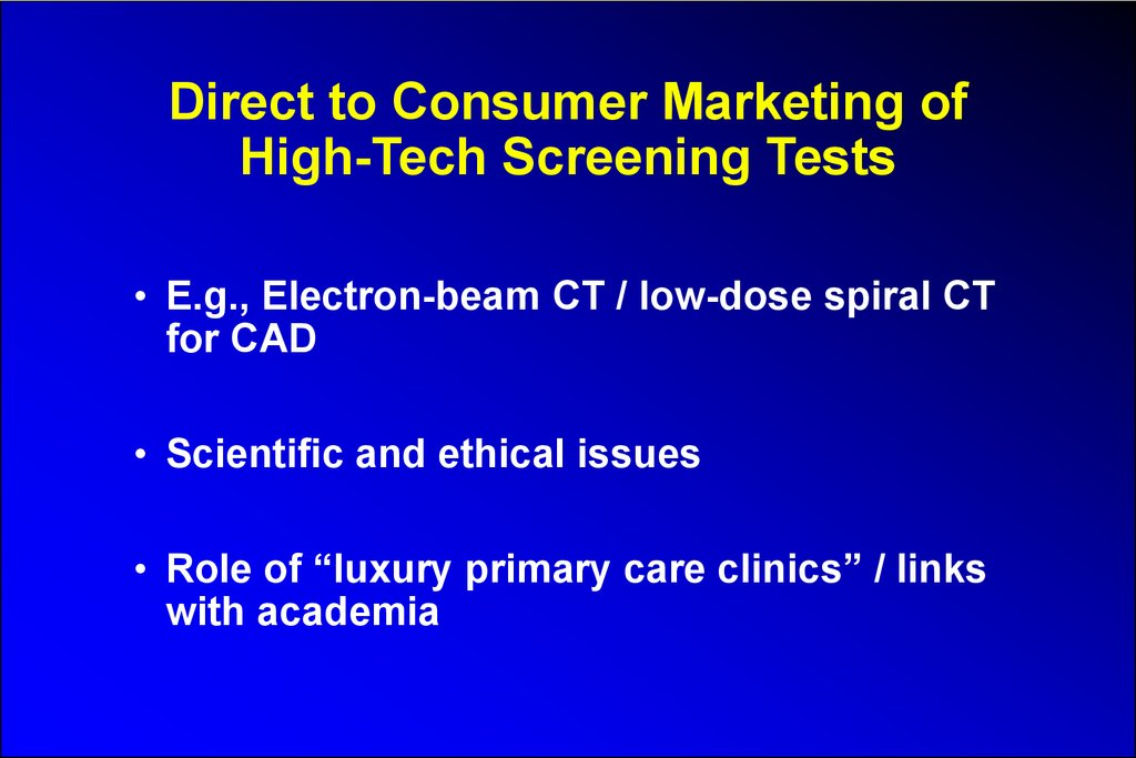Direct to Consumer Marketing of High-Tech Screening Tests