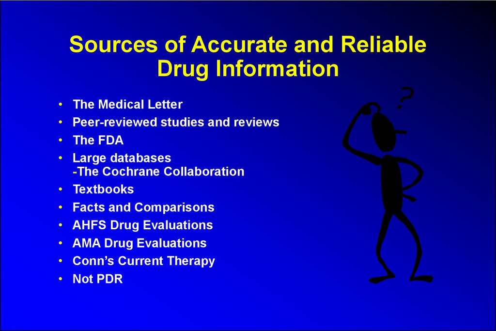 Sources of Accurate and Reliable Drug Information