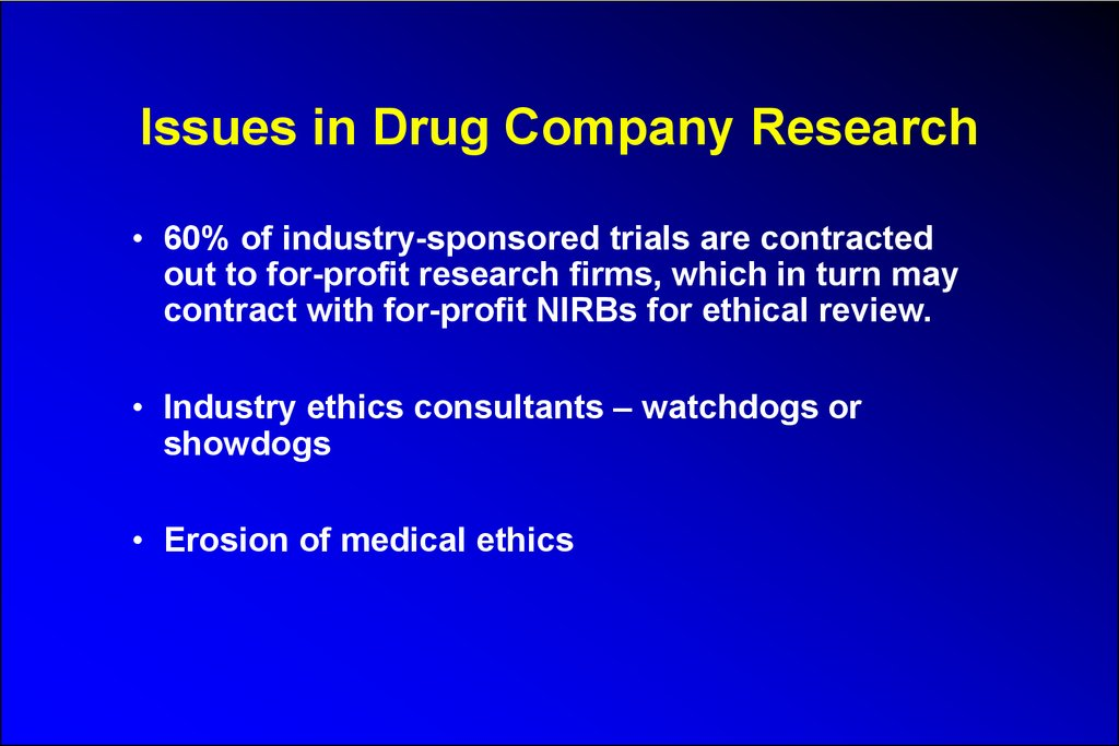 Issues in Drug Company Research