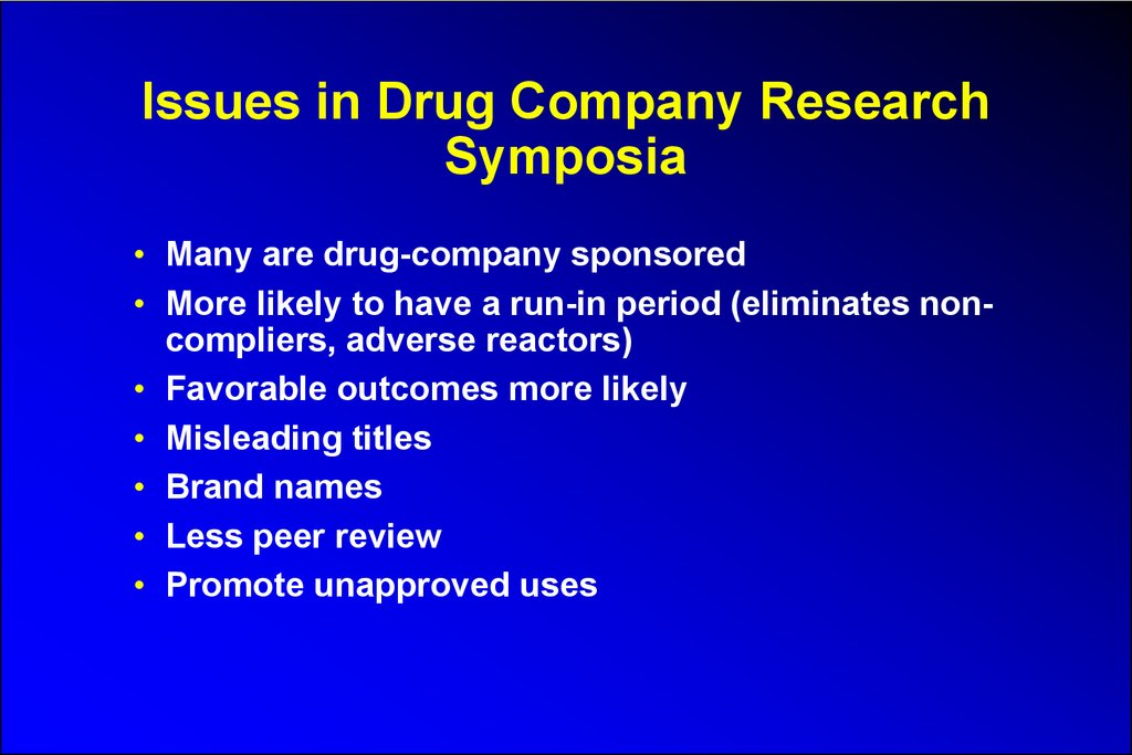 Issues in Drug Company Research Symposia