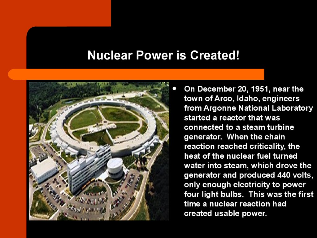 Nuclear Power is Created!