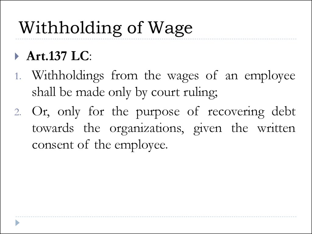 Withholding of Wage