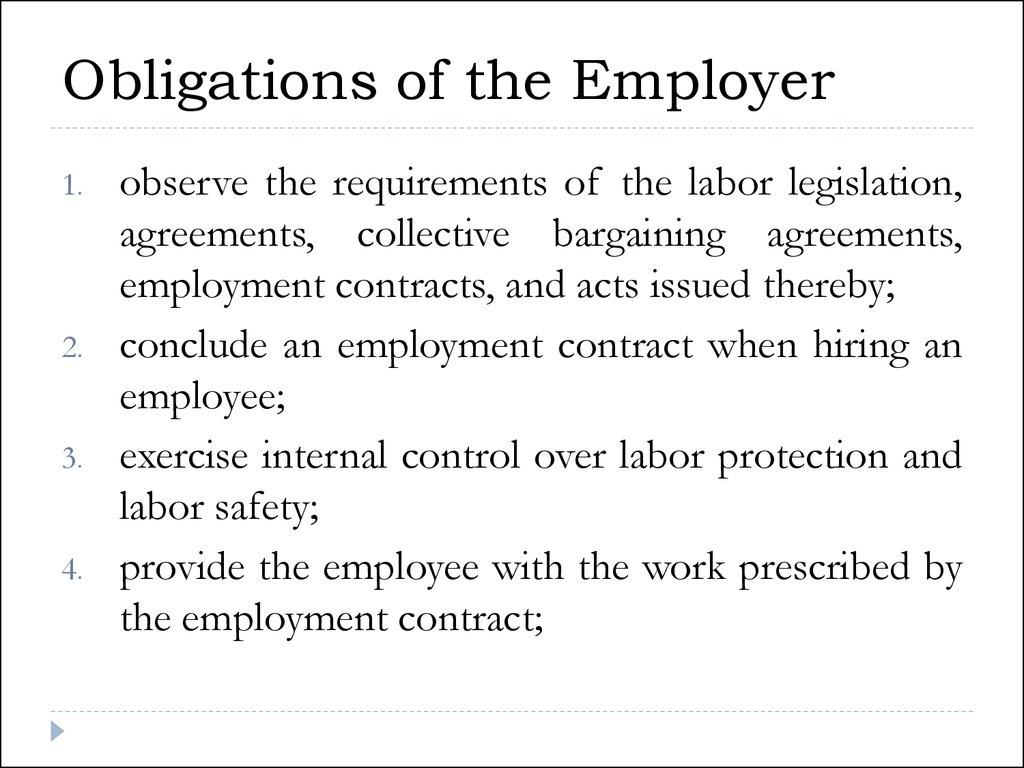 Obligations of the Employer