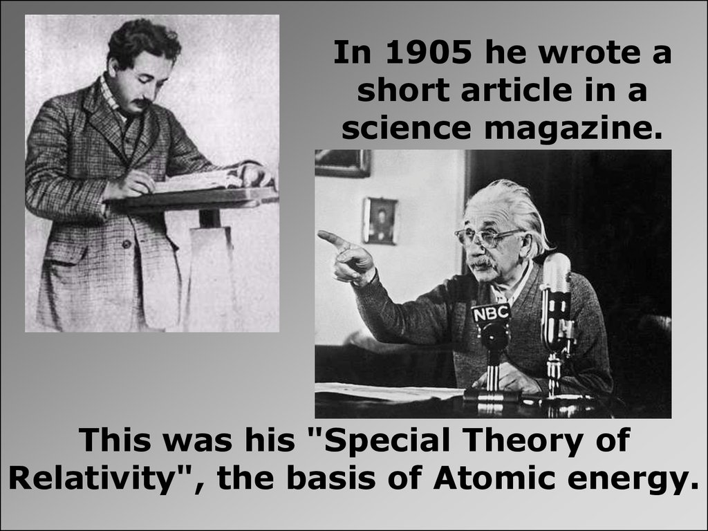 In 1905 he wrote a short article in a science magazine.