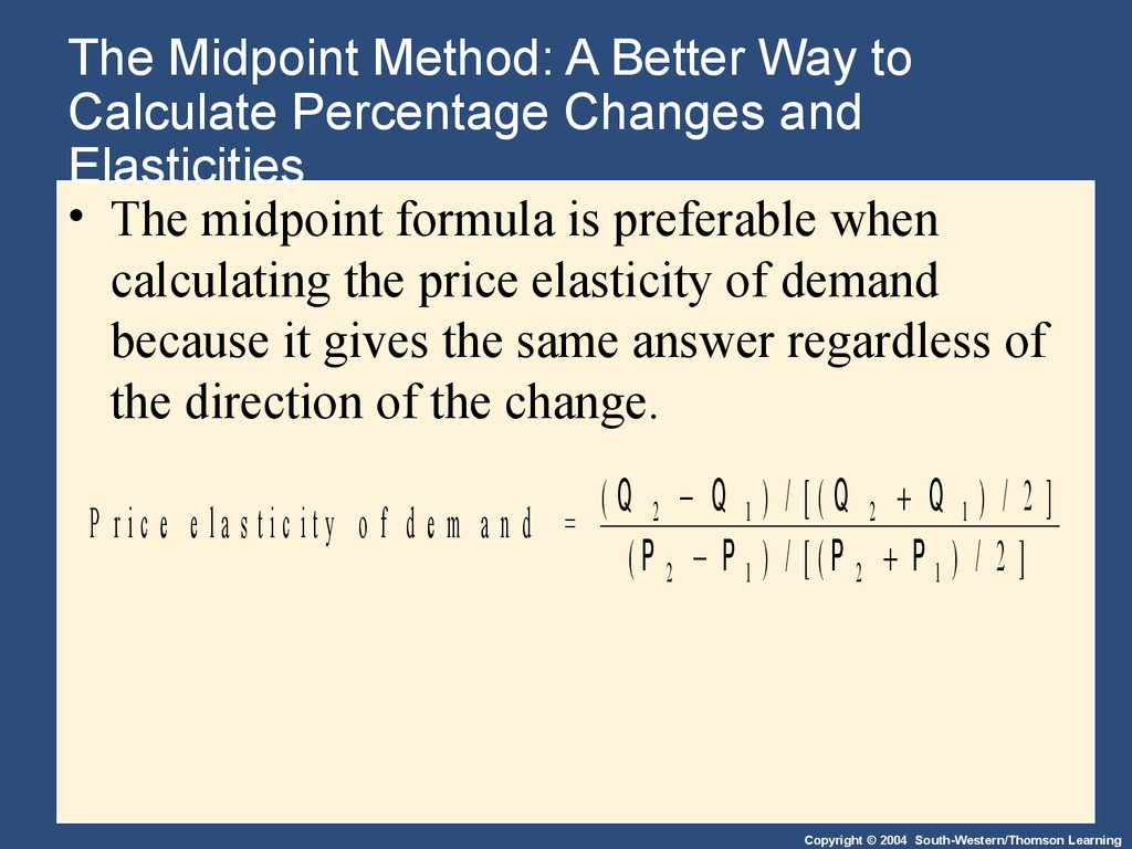 The Midpoint Method: A Better Way to Calculate Percentage Changes and Elasticities