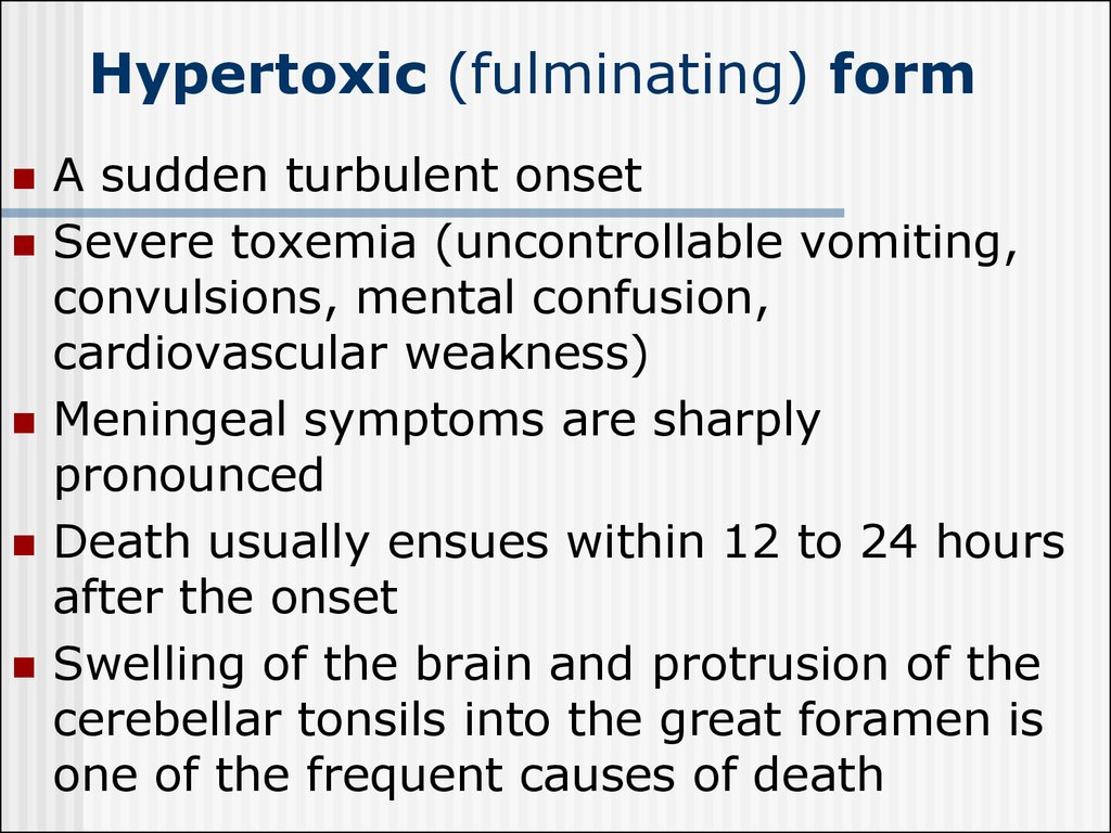 Hypertoxic (fulminating) form