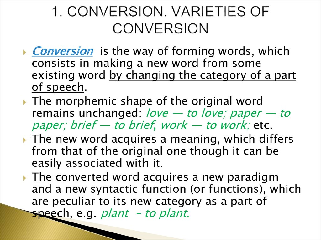 1. CONVERSION. VARIETIES OF CONVERSION