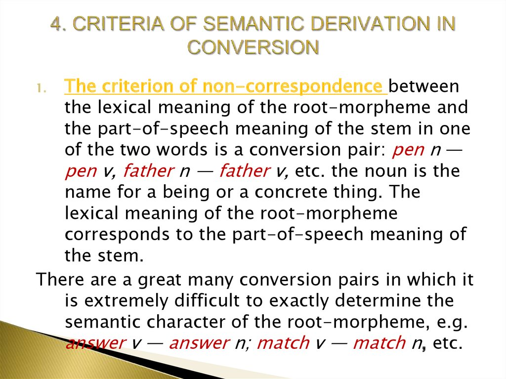 4. CRITERIA OF SEMANTIC DERIVATION IN CONVERSION