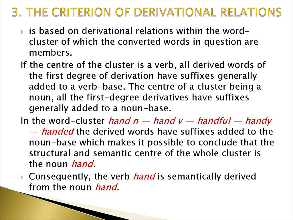 3. THE CRITERION OF DERIVATIONAL RELATIONS