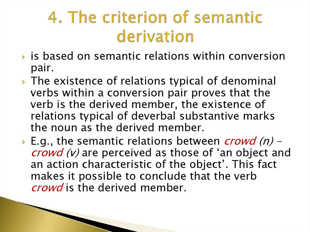 4. The criterion of semantic derivation