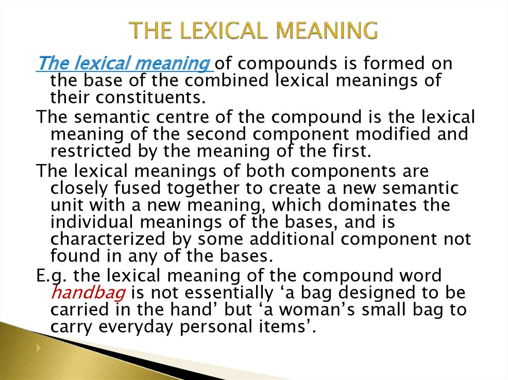 THE LEXICAL MEANING