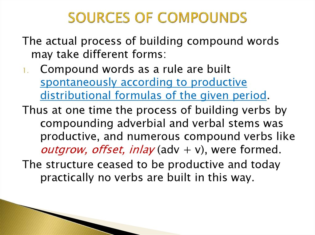 SOURCES OF COMPOUNDS
