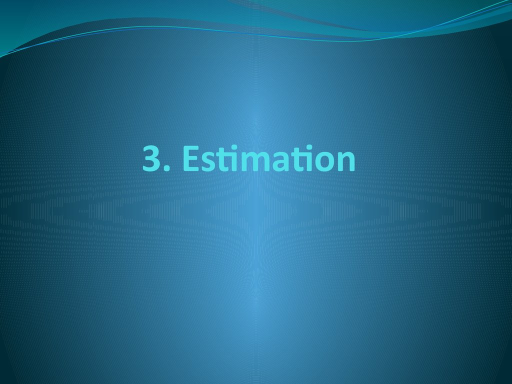 3. Estimation