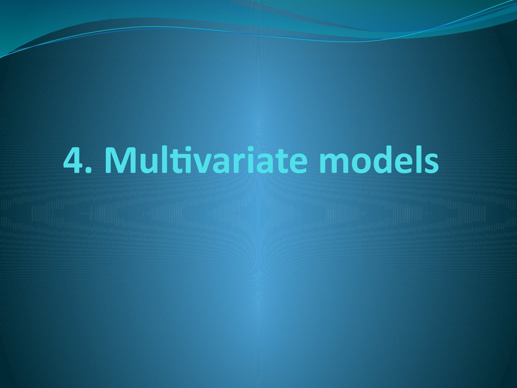 4. Multivariate models