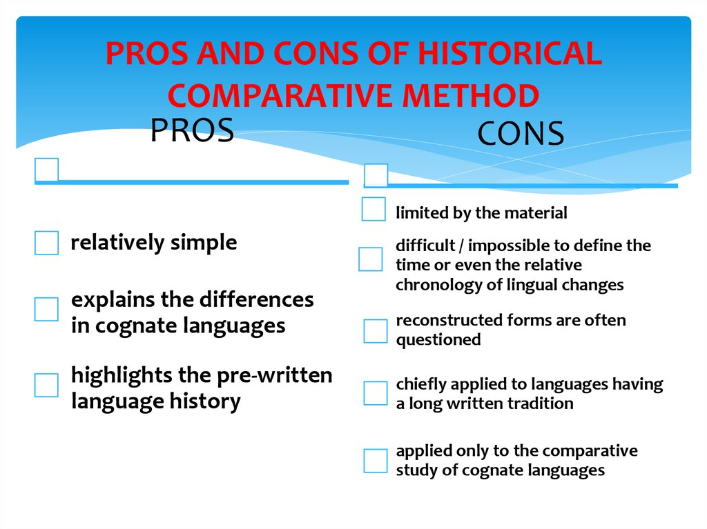 PROS AND CONS OF HISTORICAL COMPARATIVE METHOD