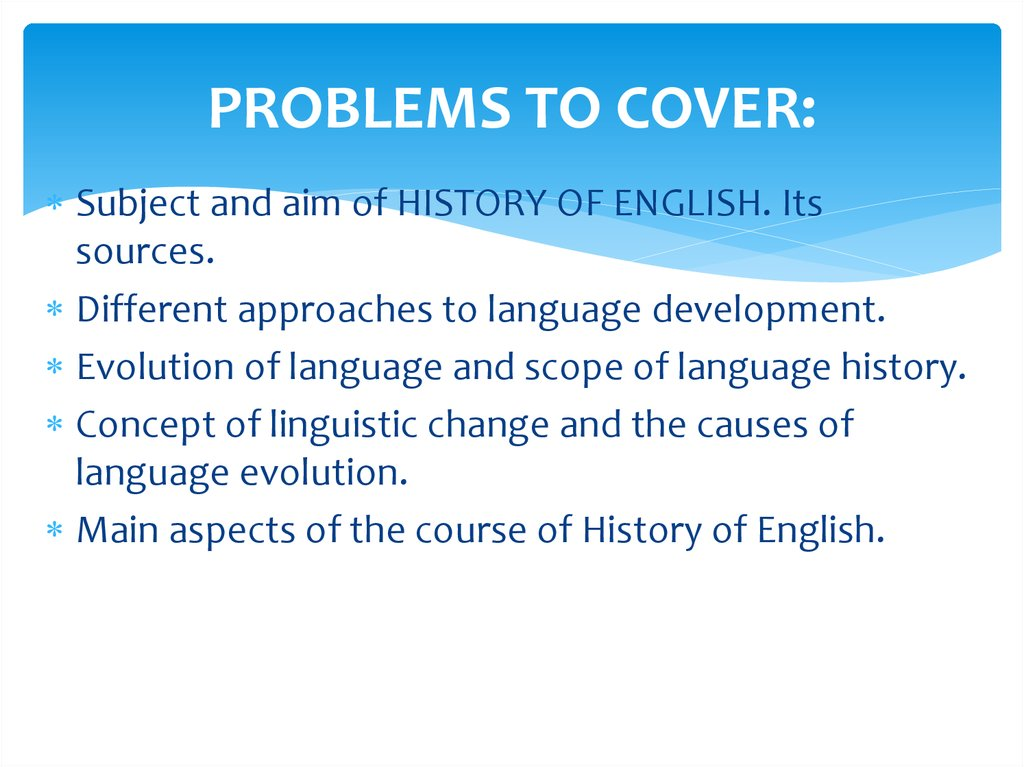 PROBLEMS TO COVER: