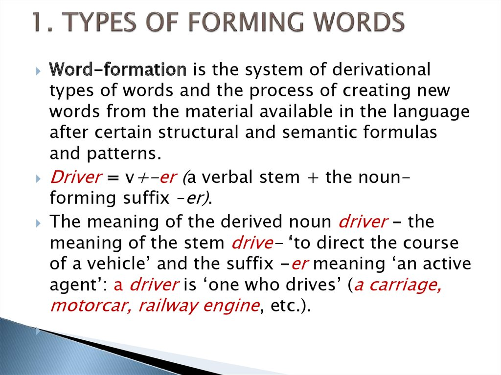 1. TYPES OF FORMING WORDS