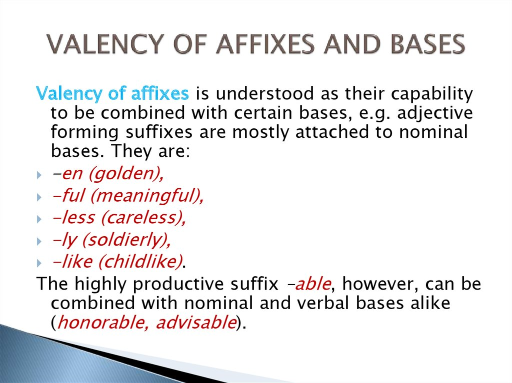 VALENCY OF AFFIXES AND BASES