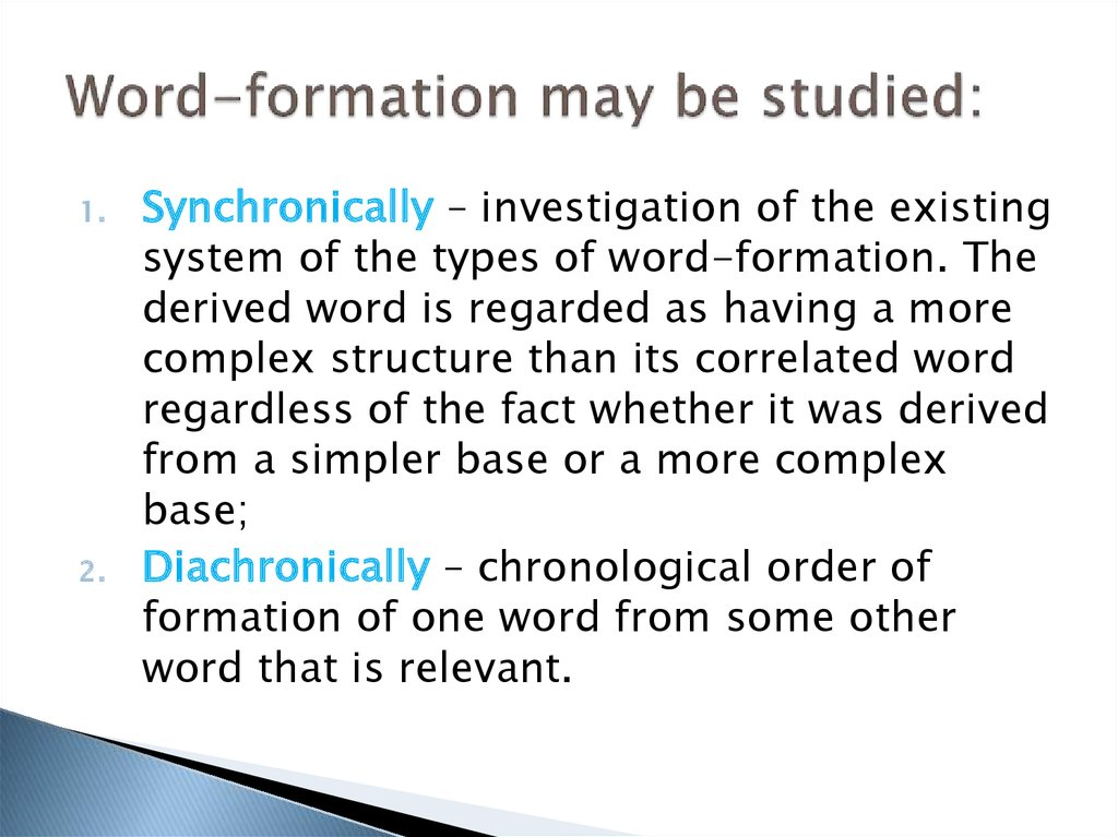 Word-formation may be studied: