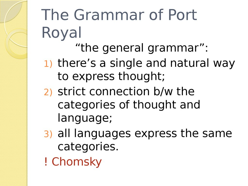 The Grammar of Port Royal