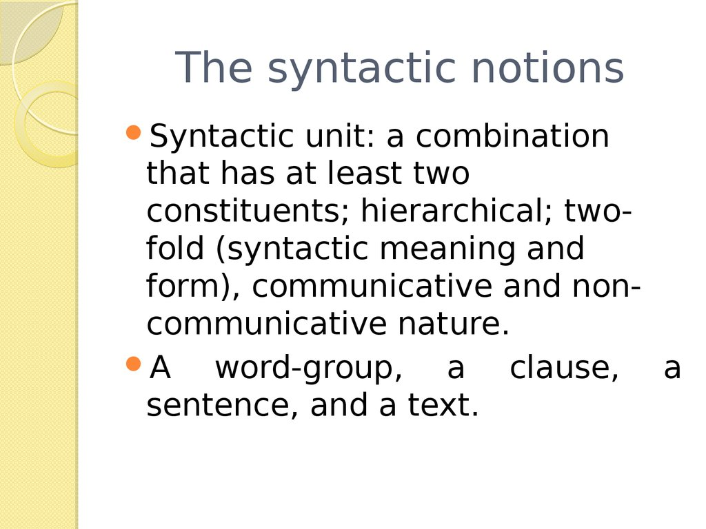 The syntactic notions