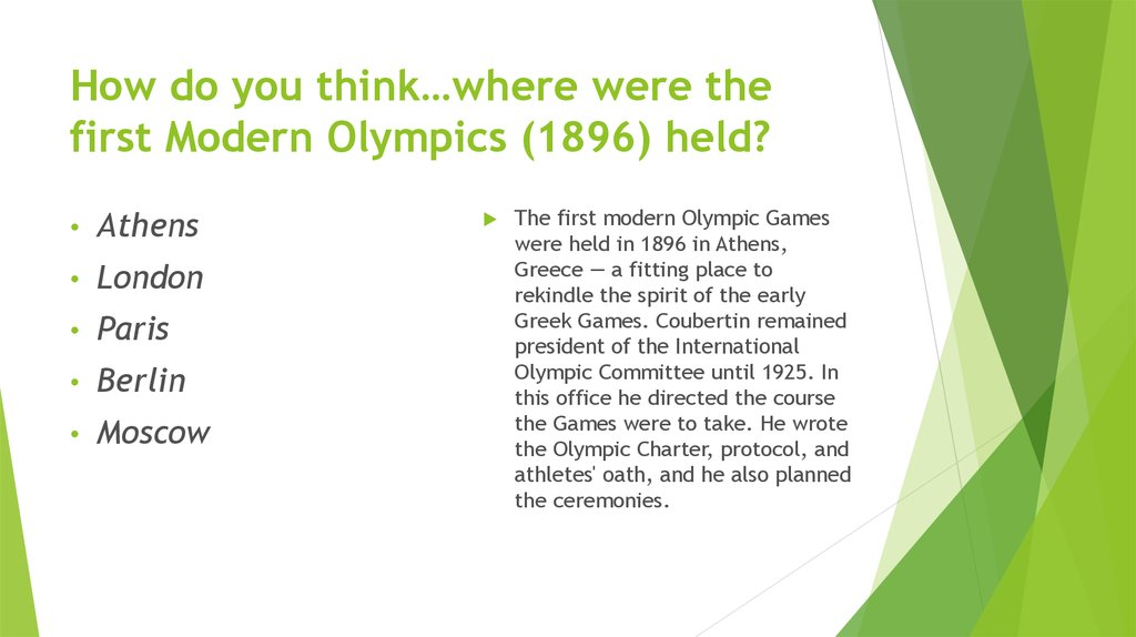 How do you think…where were the first Modern Olympics (1896) held?