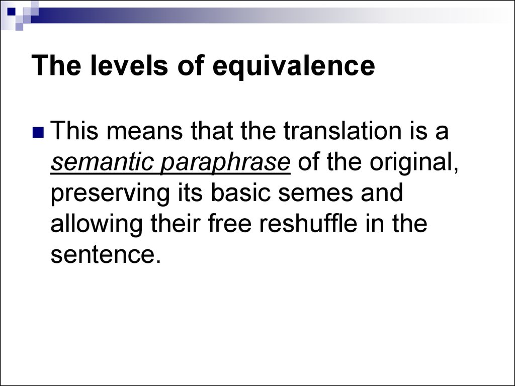 The levels of equivalence