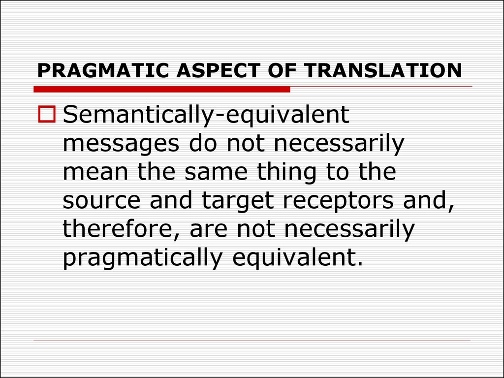 PRAGMATIC ASPECT OF TRANSLATION