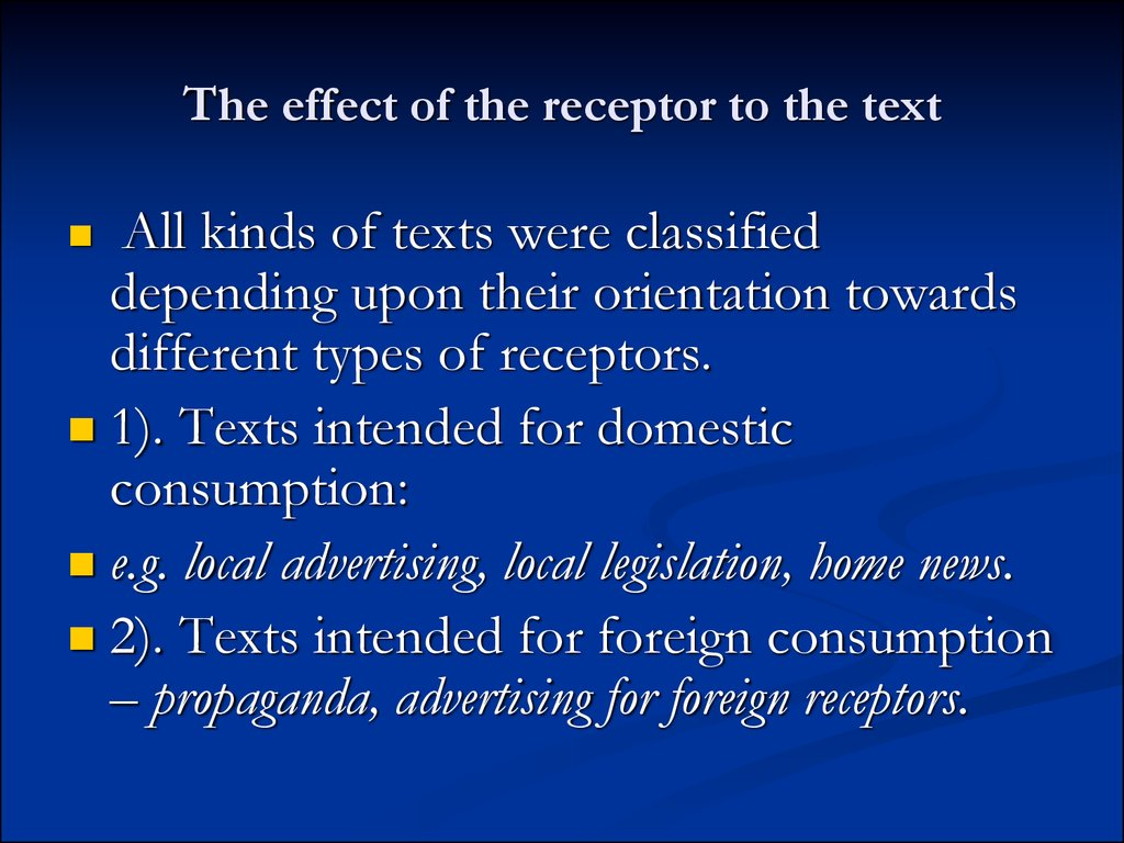 The effect of the receptor to the text